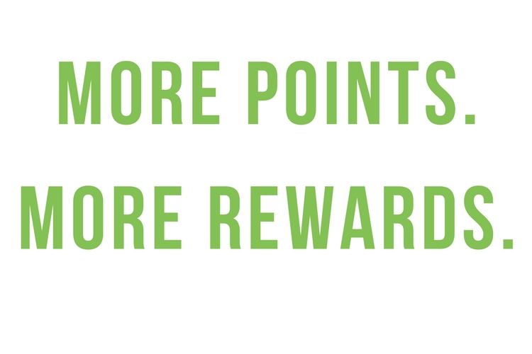 More Points More Rewards